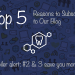 Top 5 Reasons To Subscribe To Our Lynnwood Dental Blog