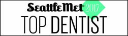 Seattle Met Top Dentist 2017 Badge