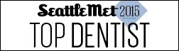 Seattle Met Top Dentist 2015 Badge