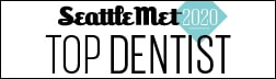 Seattle Met Top Dentist 2020 Badge